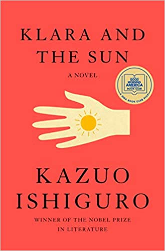 Book review: Klara and the Sun by Kazuo Ishiguro